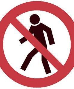 Waarschuwingsbord - Verboden voor voetgangers